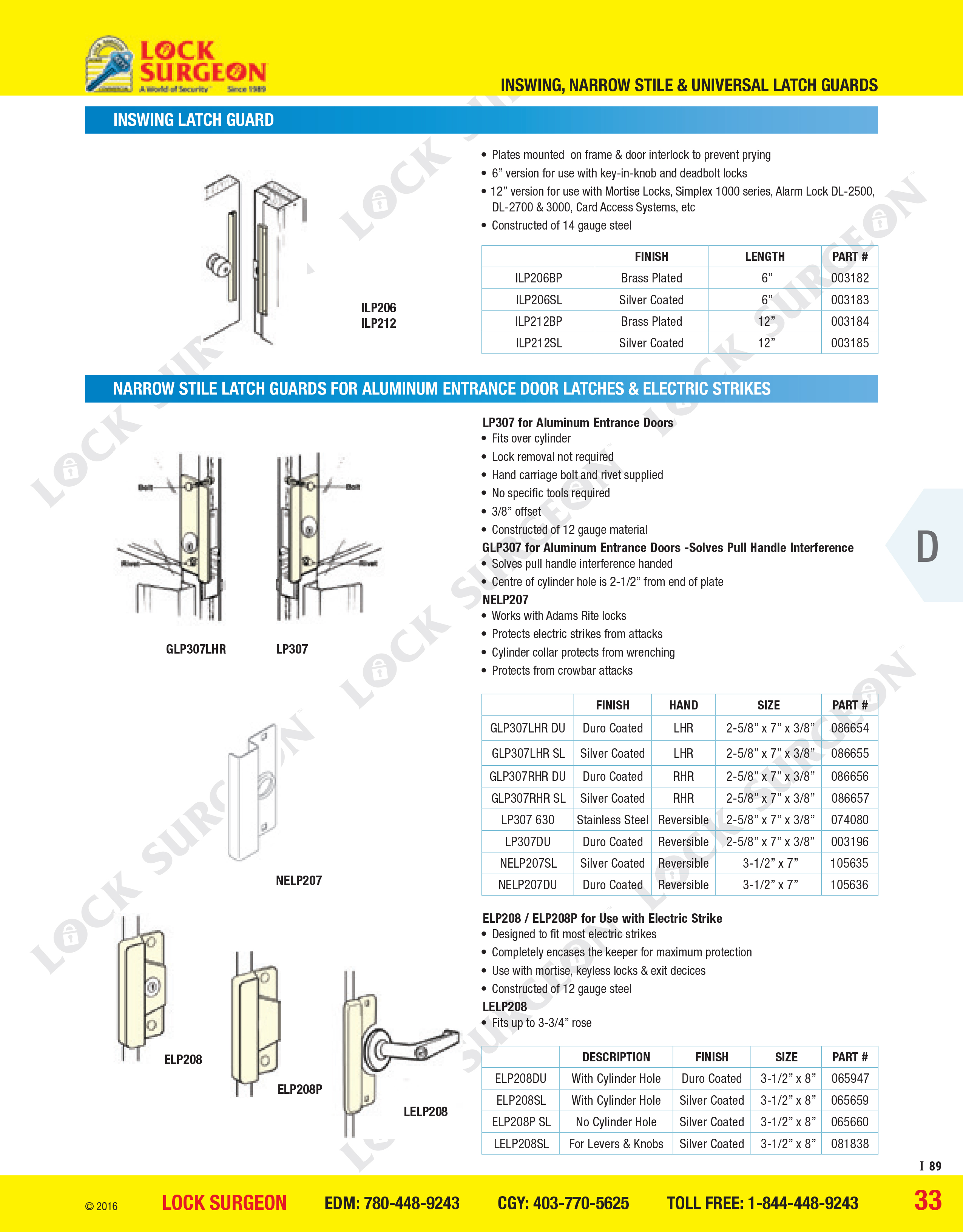 Inswing latch guard, narrow stile latch guards for aluminium entrance door latches and electric strikes